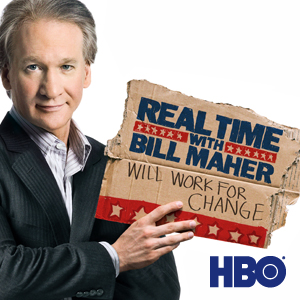 Real Time with Bill Maher. HBO